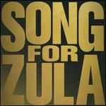 Song For Zula