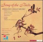 Song of the Birds: English Cello Music