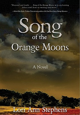 Song of the Orange Moons - Stephens, Lori Ann