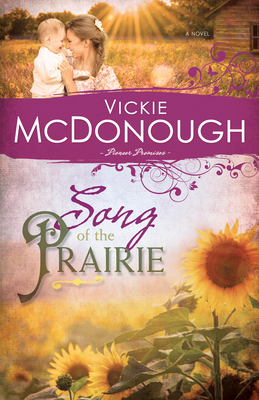Song of the Prairie - McDonough, Vickie