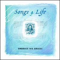 Songs 4 Life: Embrace His Grace - Various Artists