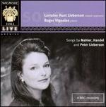 Songs by Mahler, Handel & Peter Lieberson