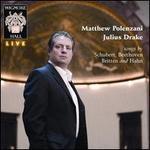 Songs by Schubert, Beethoven, Britten & Hahn