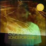Songs for Clubs, Vol. 3