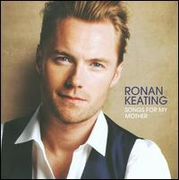 Songs for My Mother - Ronan Keating