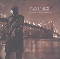 Songs From the Night Before - David Sanborn