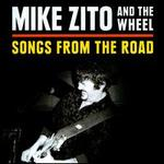 Songs from the Road [CD/DVD] - Mike Zito & the Wheel