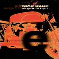Songs in Key of E - Nick Kane