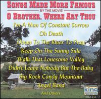 Songs Made More Famous By the Movie O Brother, Where Art Thou - Various Artists