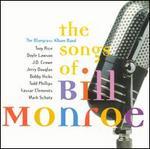 Songs of Bill Monroe