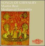 Songs of Chivalry