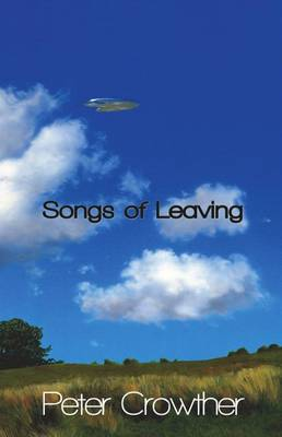 Songs of Leaving - Crowther, Peter