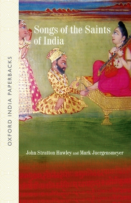 Songs of the Saints of India - Hawley, John Stratton