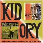 Songs of the Wanderer/Dance with Kid Ory or Just Listen