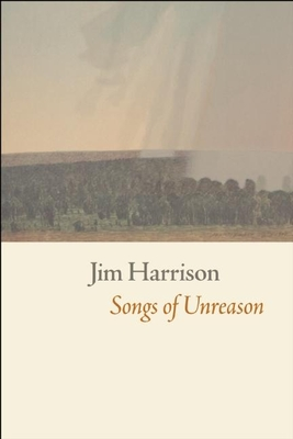 Songs of Unreason - Harrison, Jim