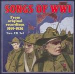 Songs of WWI: From Original Recordings 1914-1926