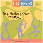 Songs, Rhythms and Chants for the Dance