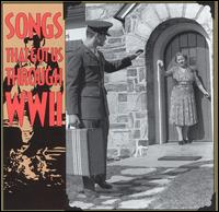 Songs That Got Us Through WW2 - Various Artists
