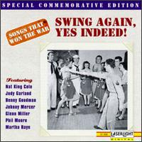 Songs that Won the War, Vol. 8: Swing Again, Yes Indeed - Various Artists