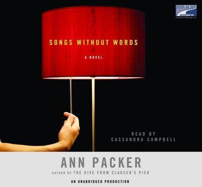 Songs Without Words - Packer, Ann, and Campbell, Cassandra (Read by)