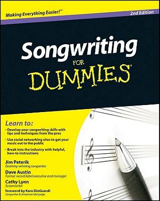 Songwriting for Dummies - Austin, Dave, B.A., and Peterik, Jim, and Austin, Cathy Lynn