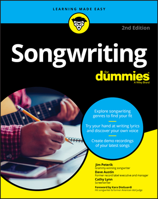 Songwriting for Dummies - Peterik, Jim, and Austin, Dave, and Austin, Cathy Lynn