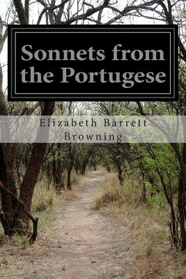 Sonnets from the Portugese - Browning, Elizabeth Barrett, Professor