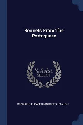 Sonnets from the Portuguese - Browning, Elizabeth (Barrett) 1806-1861 (Creator)