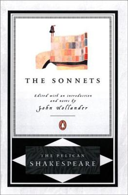 Sonnets, the Pel - Shakespeare, William, and Hollander, John, Professor (Introduction by), and Orgel, Stephen (Editor)