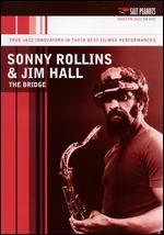 Sonny Rollins and Jim Hall: The Bridge