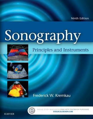 Sonography Principles and Instruments - Kremkau, Frederick W, PH.D.