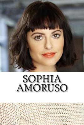 Sophia Amoruso: A Biography - Scott, Allison