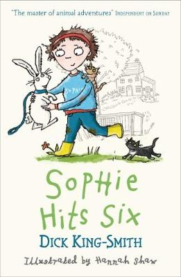 Sophie Hits Six - King-Smith, Dick