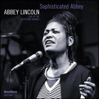 Sophisticated Abbey: Live at the Keystone Korner - Abbey Lincoln