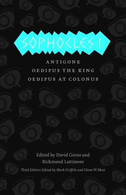 Sophocles I: Antigone/Oedipus the King/Oedipus at Colonus - Sophocles, and Griffith, Mark (Translated by), and Most, Glenn W (Translated by)