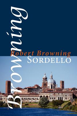Sordello - Browning, Robert