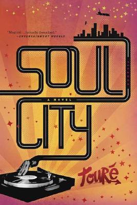 Soul City - Toure
