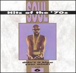 Soul Hits of the 70s: Didn't It Blow Your Mind!, Vol. 6