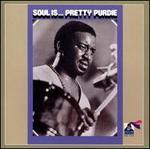 Soul Is...Pretty Purdie