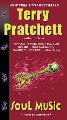 Soul Music - Pratchett, Terry