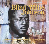 Soul of a Man [Snapper] - Blind Willie Johnson