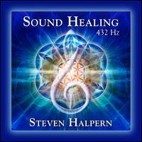 Sound Healing 432 Hz - Steven Halpern