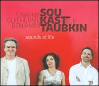 Sounds of Life - Benjamin Taubkin/Simone Sou/Guilherme Kastrup