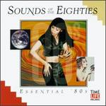 Sounds of the Eighties: Essential 80's