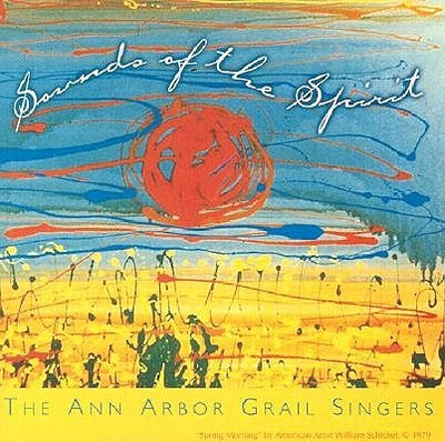 Sounds of the Spirit - Ann Arbor Grail Singers