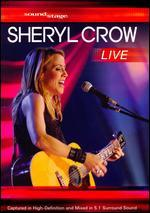 Soundstage: Sheryl Crow - Live