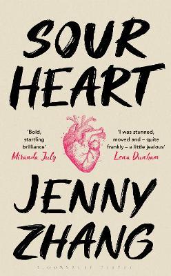 Sour Heart - Zhang, Jenny
