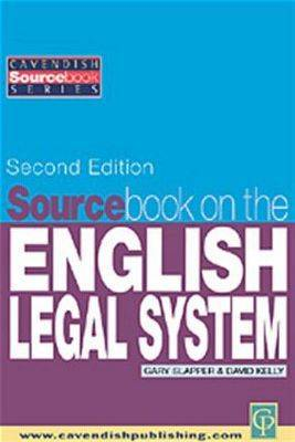 Sourcebook on English Legal System - Kelly, David, and Slapper, Gary