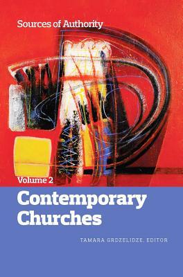 Sources of Authority, Volume 2: Contemporary Churches - Grdzelidze, Tamara (Editor)