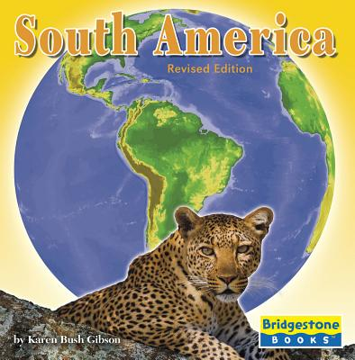 South America - Gibson, Karen Bush